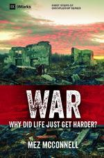 War: Why Did Life Just Get Harder? (9 Marks series)