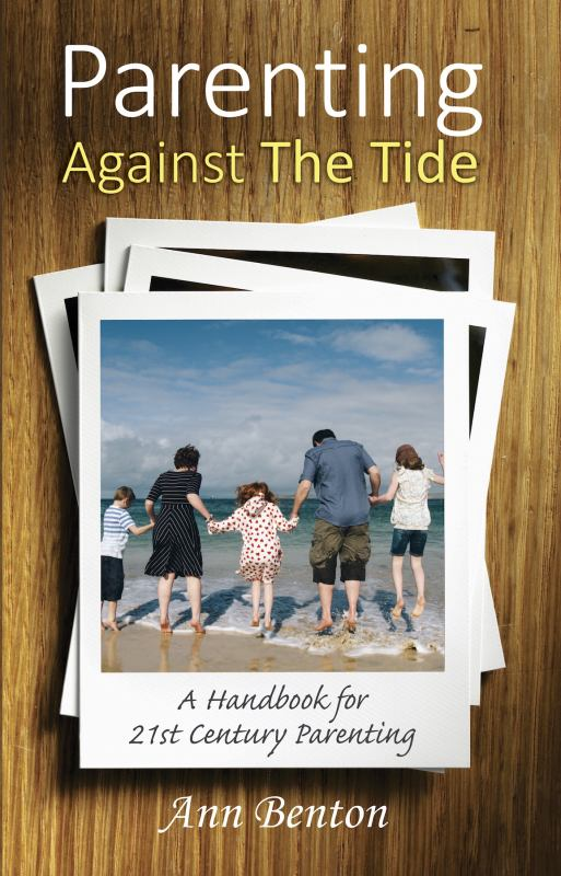 Parenting Against the Tide: A Handbook for Twenty-First Century Christian Parents