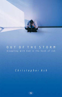 Out of the Storm: Grappling with God in the Book of Job