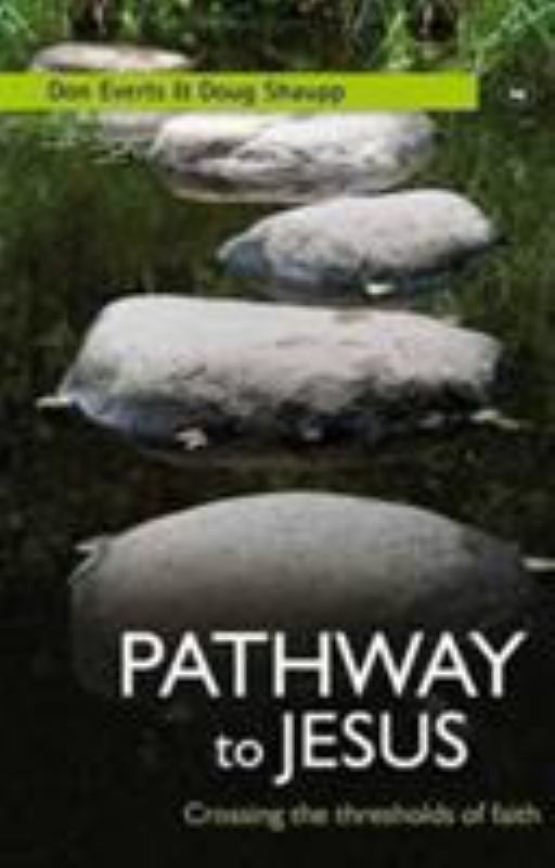 Pathway to Jesus: Crossing the Thresholds of Faith