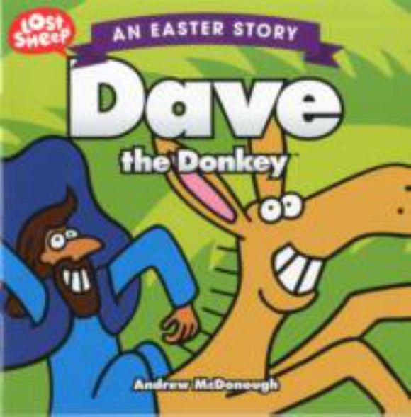 Dave the Donkey: An Easter Story