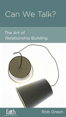 CCEF Can We Talk?: The Art of Relationship Building