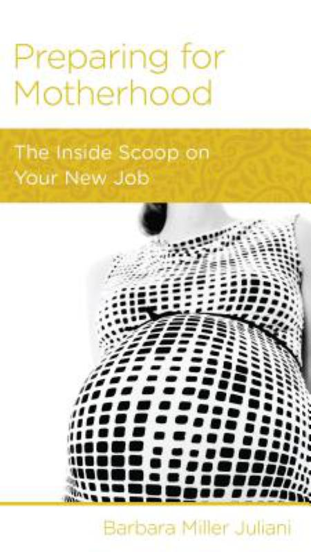 CCEF Preparing for Motherhood: The Inside Scoop on Your New Job