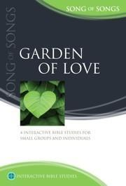 Garden Of Love: Song of Songs