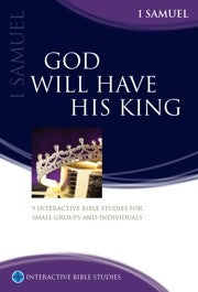 IBS God will have His King: 1 Samuel