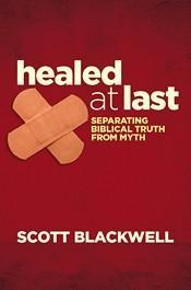 Healed at Last: Separating Biblical Truth from Myth