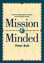 Mission Minded: A Tool for Planning Your Ministry Around Christ's Mission