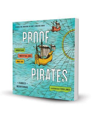 PROOF Pirates: Finding the Treasure of God's Amazing Grace Family Devotional