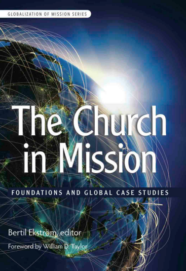 The Church in Mission: Foundations and Global Case Studies