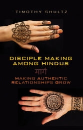 Disciple Making Among Hindus MARG (Making Authentic Relationships Grow)