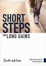 Short Steps for Long Gains: Bible Discussions for Christian Growth