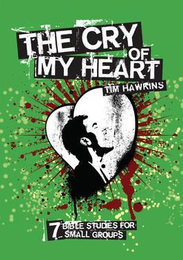 The Cry of My Heart (Study Booklet)