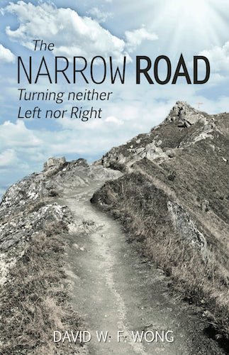 The Narrow Road: Turning Neither Left nor Right
