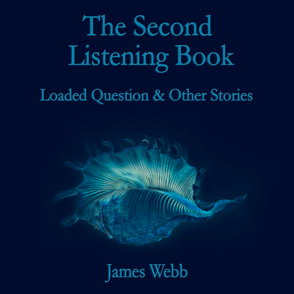 The Second Listening Book: Loaded Question & Other Stories