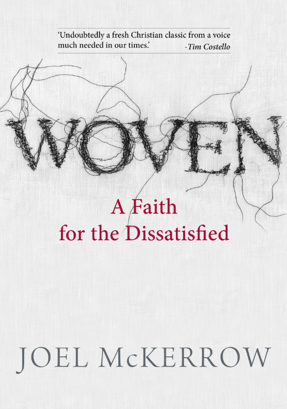 Woven: A Spirituality For the Dissatisfied