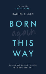 Born Again This Way