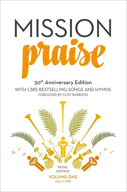 Mission Praise (Two Volume Set) [30th Anniversary Edition - Full Music Edition]