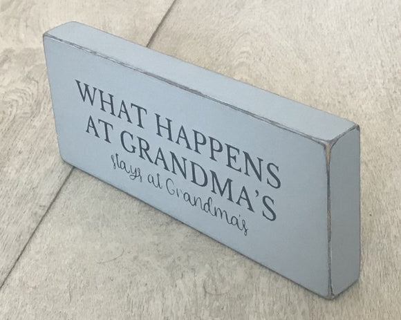 What Happens At Grandma's | Handamde Wood Sign