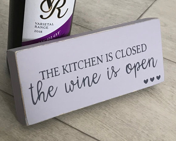 The Kitchen Is Closed | Handmade Wooden Sign