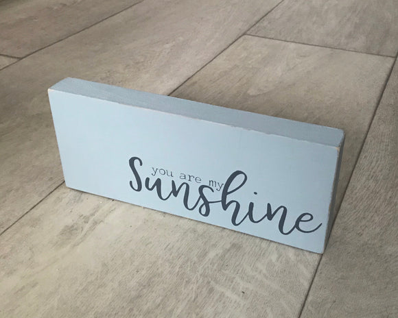 You Are My Sunshine | Handmade Wooden Sign