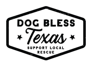 Dog Bless Texas