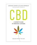 CBD A Patient's Guide To Medical Cannabis