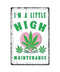 High Maintenance 3D Metal Sign
