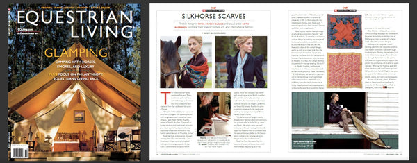 Equestrian Living - Fashion Style Guide- Features handprinted artisan made Silkhorse Luxury Scarves Series by Parekh Bugbee