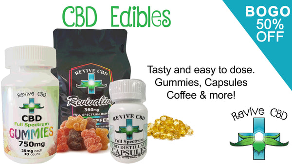Revive CBD in Littleton, CO and online has the best CBD Edibles!  Great Deals on CBD - BOGO 50% OFF on all Revive CBD brand products!