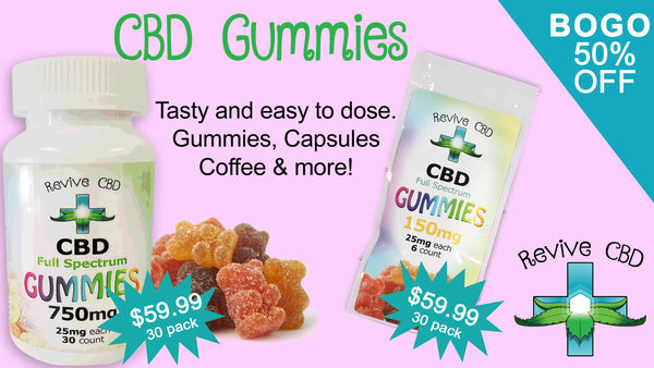 Revive CBD in Littleton, CO has the best CBD Gummies!  Third-party lab tested - potent!  Best Deals on CBD - BOG 50% off Everyday on all Revive CBD brand products!