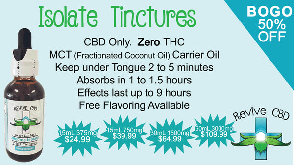 Isolate CBD Tinctures available at Revive CBD in Littleton, CO everyday best deal BOGO 50% OFF!