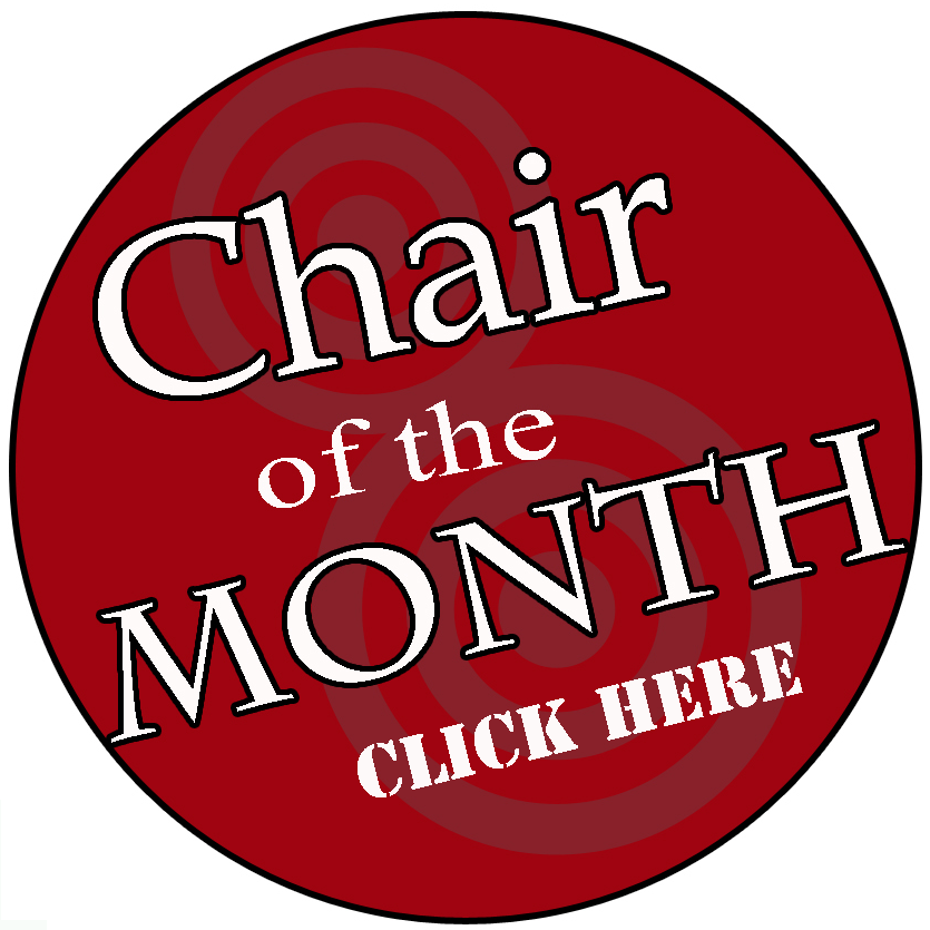 Check Out Our Chair Of The Month