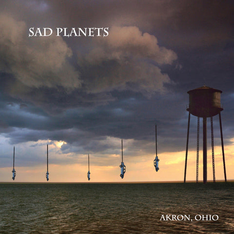 Sad Planets - Akron, Ohio - OUT NOW