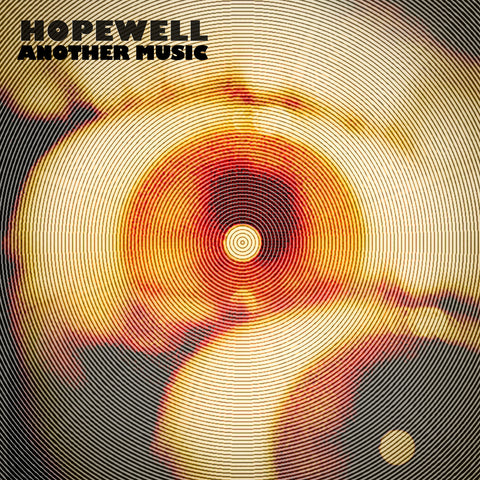 Hopewell - Another Music