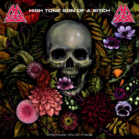 High Tone Son of a Bitch - Lifecycles: EP's of HTSOB 2CD - OUT NOW