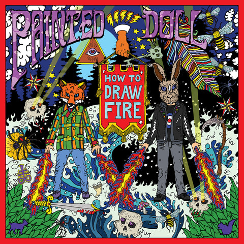Painted Doll - How To Draw Fire - OUT NOW