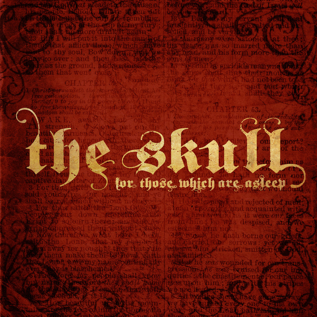 The Skull For Those Which Are Asleep Out Now Tee