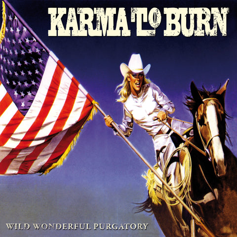 Karma To Burn - Wild Wonderful Purgatory