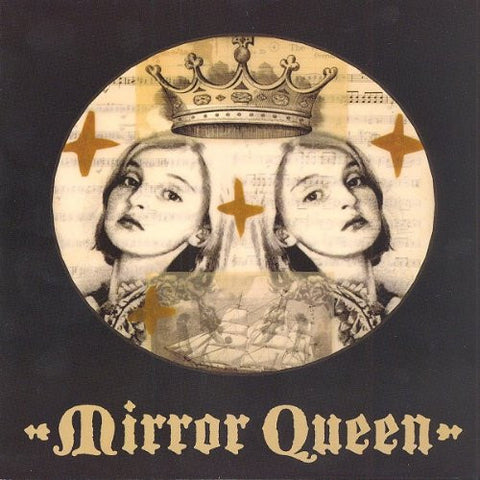Mirror Queen - From Earth Below