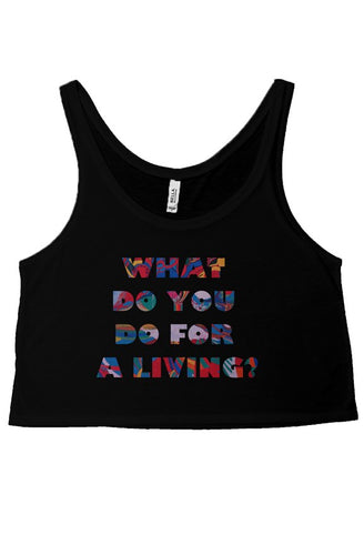 WHAT DO YOU DO? BLACK CROP TANK