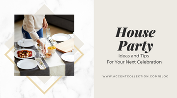 House Party Ideas and Tips  For Your Next Celebration