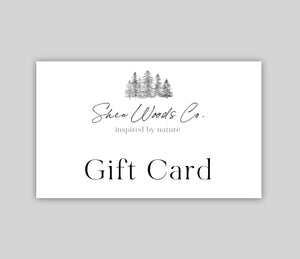Shea Woods Co. Gift Card