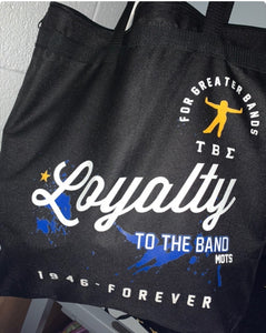 TBS Loyalty to the Band tote