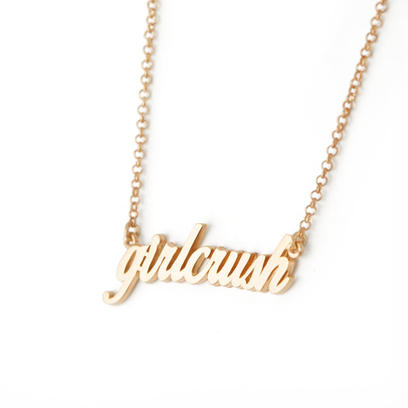Girl Crush Necklace