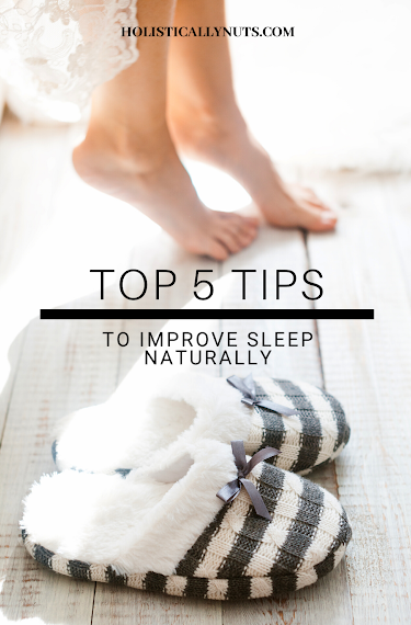 Top 5 Tips For Improving Your Sleep Naturally