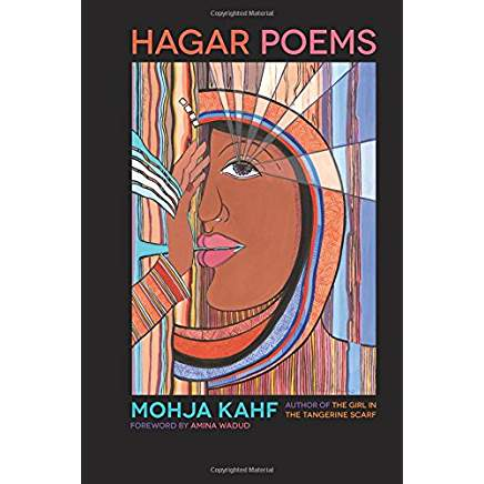 Hagar Poems by Mohja Kahf