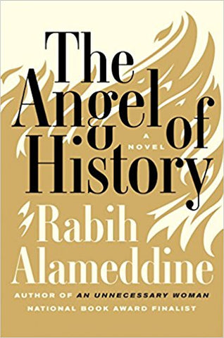 The Angel of History by Rabih Alameddine