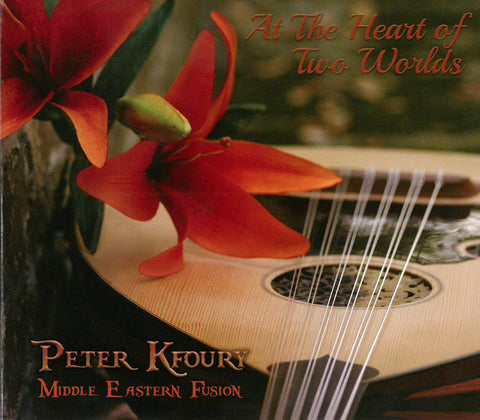 Peter Kfoury- At the Heart of Two Worlds