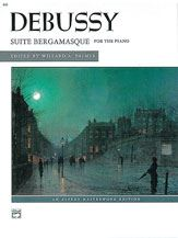 Debussy : Suite Bergamasque : Masterworks Edition