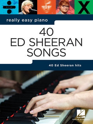 40 Ed Sheeran Songs - Really Easy Piano